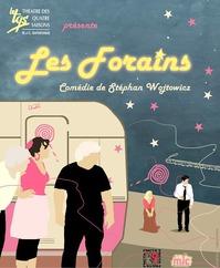 """THEATRE : """"LES FORAINS"""" PAR LE TQS"""