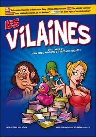 FETE DE LA ST MARTIN - THEATRE : LES VILAINES