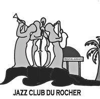 SOIREE JAZZ - JAZZ CLUB DU ROCHER 07/03
