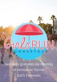 GIRLS RUN SUMMER TOUR