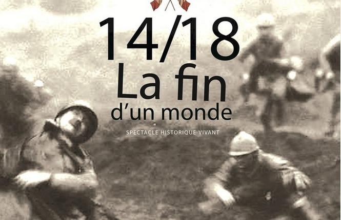 SPECTACLE : 14/18 LA FIN D'UN MONDE 1 - Fleury